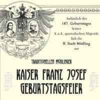 """2017-08-09 """"Kaiser Franz Josef Geburtstagsfeier am 12.08"""" – Michael Danzinger, City Management Mödling"""