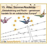 Ankündigung der Attac SommerAkademie 2016 in Schrems