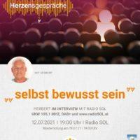 2021-07-12 Herzensgespräche mit Herbert Mikisch, Thema Selbst-bewusst-sein